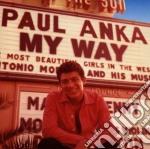 Paul Anka - My Way cd musicale di Paul Anka