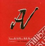 Antonello Venditti - Antonello Nel Paese Delle Meraviglie cd musicale di Antonello Venditti