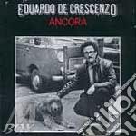 ANCORA cd musicale di Eduardo De Crescenzo