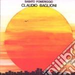 Claudio Baglioni - Sabato Pomeriggio cd musicale di Claudio Baglioni