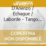 Tango bravo cd musicale di Juan D'arienzo