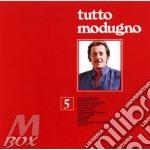 TUTTO MODUGNO VOL.5                       cd musicale di Domenico Modugno