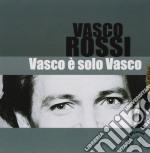 Vasco Rossi - Vasco E Solo Vasco cd musicale di ROSSI VASCO