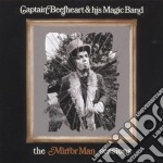 Captain Beefheart - The Mirror Man Sessions cd musicale di CAPTAIN BEEFHEART & HIS MAGIC