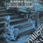 Hugo Montenegro - Mammy Blue cd musicale di Hugo Montenegro