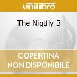THE NIGTFLY 3 cd musicale di ARTISTI VARI