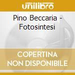 Pino Beccaria - Fotosintesi cd musicale di Pino Beccaria