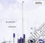 Lucio Dalla - Le Canzoni D'amore cd musicale di Lucio Dalla