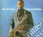 Sonny Rollins - The Bridge cd musicale di Sonny Rollins