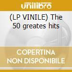 (LP VINILE) The 50 greates hits lp vinile