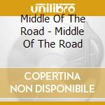 I GRANDI SUCCESSI ORIGINALI (2X1) cd musicale di MIDDLE OF THE ROAD