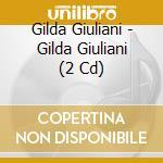 I GRANDI SUCCESSI ORIGINALI (2CDx1) cd musicale di Gilda Giuliani