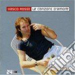 Vasco Rossi - Le Canzoni D'amore cd musicale di Vasco Rossi