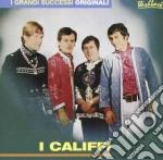 Califfi - I Califfi cd musicale di CALIFFI
