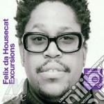 Exursions cd musicale di Felix da housecat