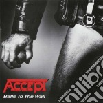 Accept - Balls To The Wall cd musicale di ACCEPT