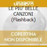 LE PIU' BELLE CANZONI (Flashback) cd musicale di Armando Trovajoli