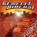 Gemelli Diversi - Fuego cd musicale di GEMELLI DIVERSI
