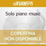 Solo piano music cd musicale di Luigi Dallapiccola
