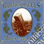 Grievous Angels - Miles On The Rail cd musicale di Angels Grievous