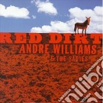 Andre Williams & The Sadies - Red Dirt cd musicale di Andre williams & the sadies