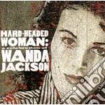 Wanda Jackson - Hard Headed Woman cd musicale di Wanda Jackson