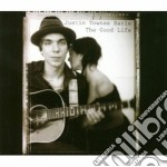 Justin Townes Earle - The Good Life cd musicale di EARLE TOWNES JUSTIN