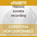 Historic sonata recording cd musicale di Johannes Brahms