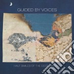 Guided By Voices - Half Smiles Of The Decomposed cd musicale di GUIDED BY VOICES