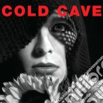 Cold Cave - Cherish The Light Years cd musicale di Cave Cold