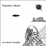 Thurston Moore - Demolished Thoughts cd musicale di Moore Thurston
