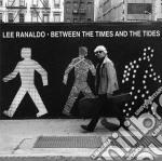 (LP VINILE) Between the times & the tides lp vinile di Ranaldo Lee