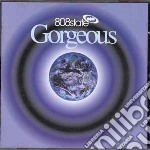 808 State - Gorgeous cd musicale di 808 STATE