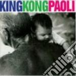 Gino Paoli - King Kong cd musicale di PAOLI GINO