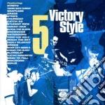 V/A - Victory Style 5 cd musicale di ARTISTI VARI