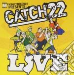 Catch 22 - Live -Cd/Dvd- cd musicale di Catch 22