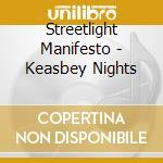 Streetlight Manifesto - Keasbey Nights cd musicale di STREETLIGHT MANIFESTO