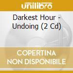 UNDOING RUIN cd musicale di DARKEST HOUR