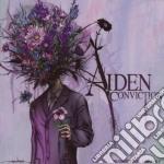 Aiden - Conviction cd musicale di Aiden