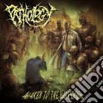 Pathology - Awaken To The Suffering cd musicale di Patholgy