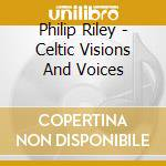 Voices cd musicale di Philip Riley