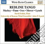 Redline Tango - Mackey - Pann - Ives - Mower - Lynch cd musicale