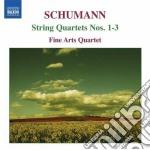 Schumann Robert - Quartetti Per Archi Op.41 cd musicale di Robert Schumann