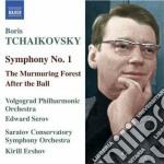 Ciaikovski Boris - Sinfonia N.1, The Murmuring Forest Suite, After The Ball Suite cd musicale di Boris Ciaikovski