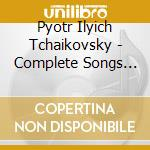 Complete songs 4 09 cd musicale di TCHAIKOVSKY