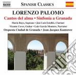 Lorenzo Palomo - Cantos Del Alma, Sinfonia A Granada cd musicale di Lorenzo Palomo