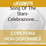 Song Of The Stars- Celebrazione Della Musica Catalana cd musicale
