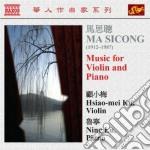 Sicong Ma - Opere Per Violino E Pianoforte, Vol.1 cd musicale di Ma Sicong