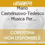 Castelnuovo Tedesco Mario - Musica Per 2 Chitarre, Vol.1 cd musicale di CASTELNUOVO TEDESCO MARIO