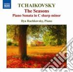 Tchaikovsky - The Seasons - Ilya Rachkovsky cd musicale di Ciaikovski pyotr il'
